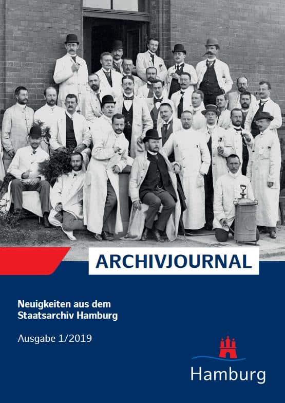Archivjournal des Staatsarchivs Hamburg, Ausgabe 1/2019