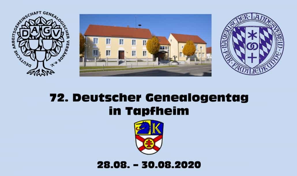 72. Deutscher Genealogentag 2020 in Tapfheim