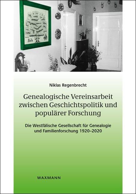100 Jahre Westfälische Gesellschaft für Genealogie und Familienforschung 1920-2020