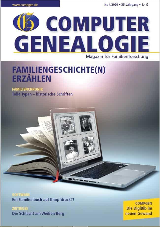 """COMPUTERGENEALOGIE 4/2020 mit dem Schwerpunktthema """"Familiengeschichte(n) erzählen"""""""