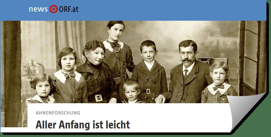 Aller Anfang ist leicht - ORF zur Ahnenforschung