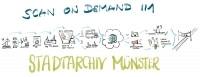 Scan-on-Demand-Service des Stadtarchivs Münster