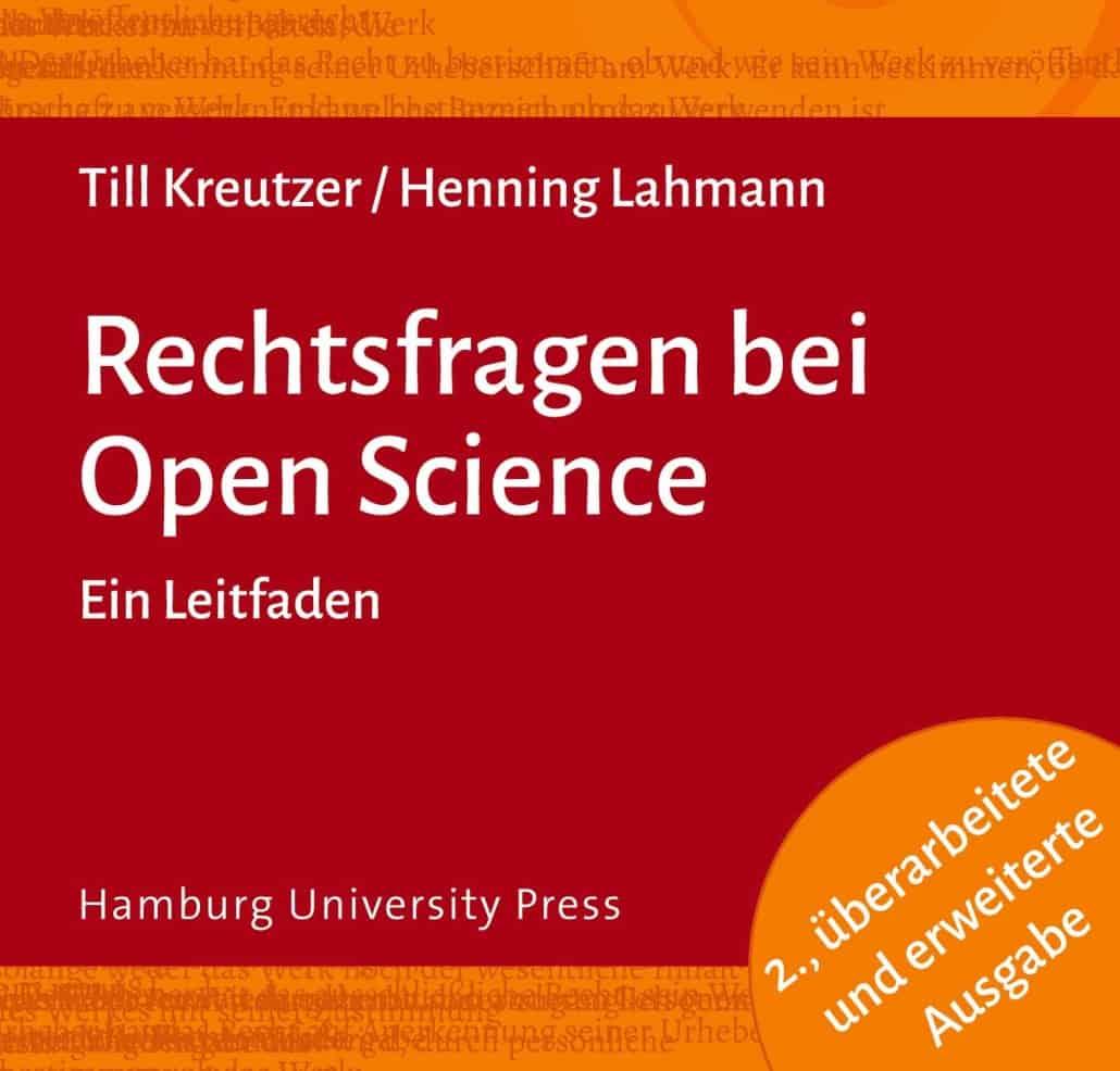 Rechtsfragen bei Open Science - Ein Letfaden
