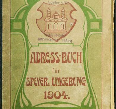Titelseite des Adress-Buch für Speyer u. Umgebung von 1904