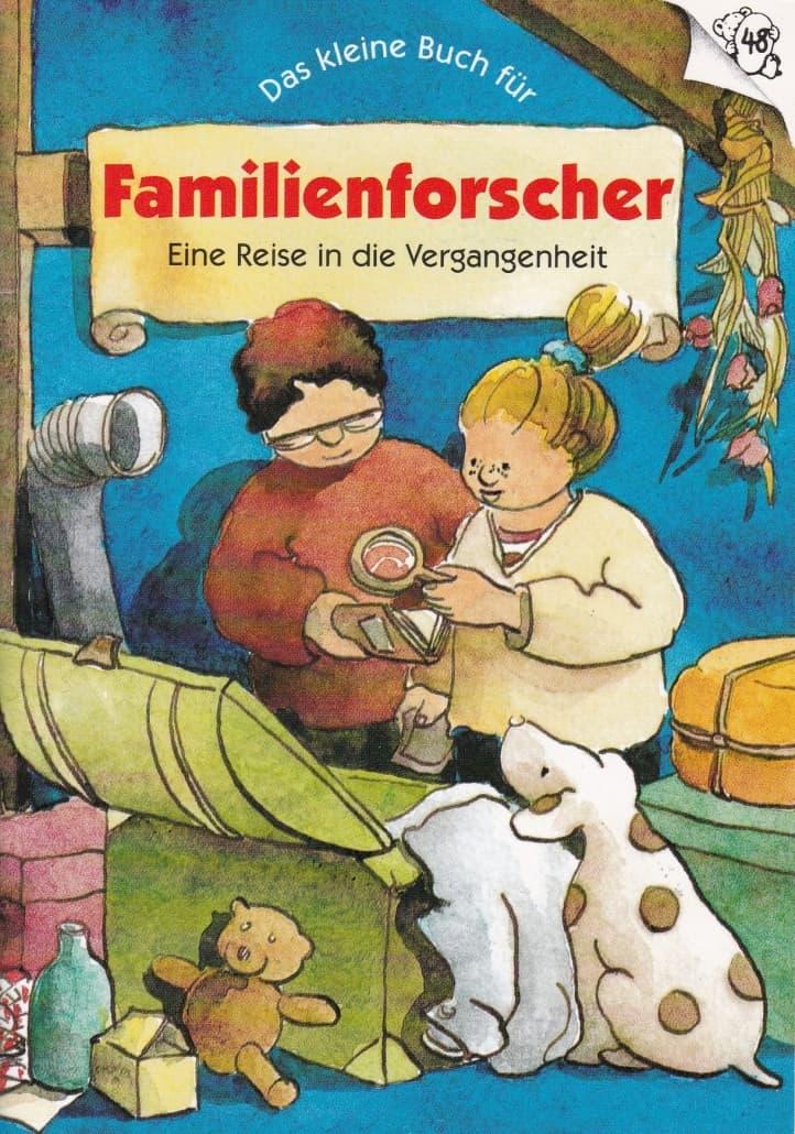 """Buchtitel """"Das kleine Buch für Familienforscher - eine Reise in die Vergangenheit"""""""