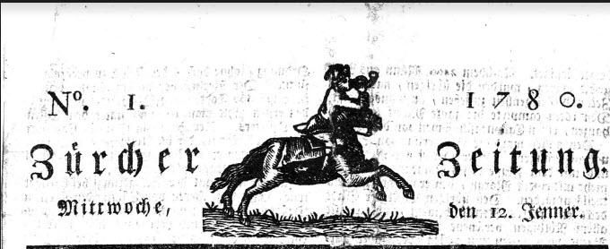 Vorläufer der NZZ - Neue Züricher Zeitung: Die 1. Ausgabe der Zürcher Zeitung von 1780