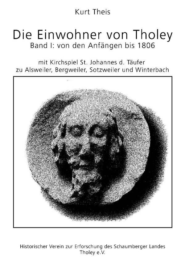 Die Einwohner von Tholey – Band I: von den Anfängen bis 1806