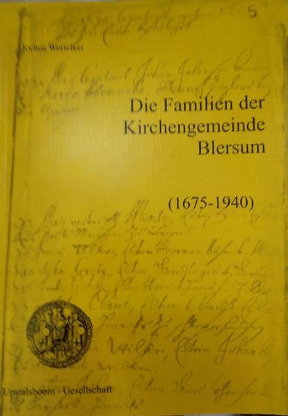 Die Familien der Kirchengemeinde Blersum (1675–1940)