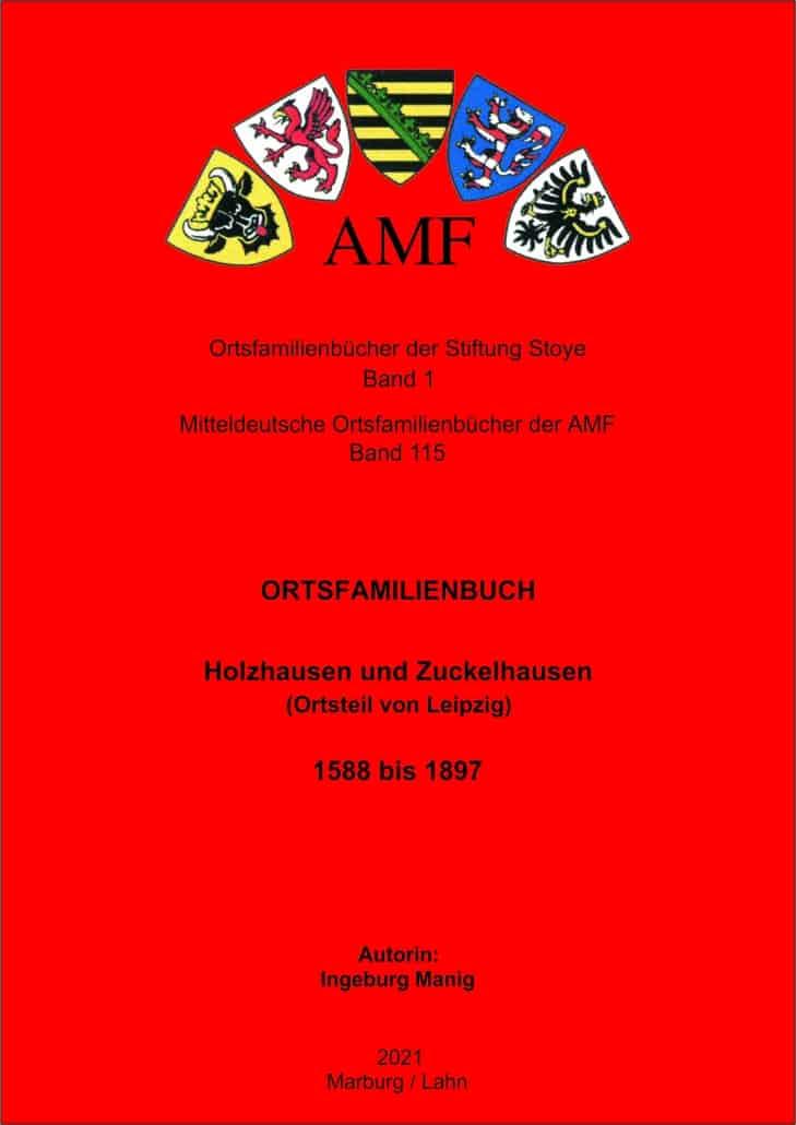 Ortsfamilienbuch Holzhausen und Zuckelhausen (Ortsteil von Leipzig) – 1588 bis 1897